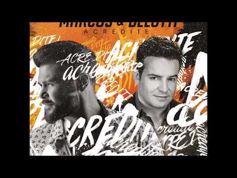 Marcos e Belutti CD Acredite (Lançamento 2017)