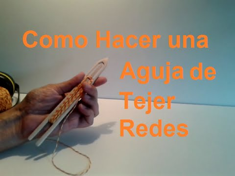 Como hacer una aguja para tejer redes y mediomundos youtube for Como construir estanques para peces