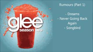 Glee - Rumours songs compilation (Part 1) - Season 2
