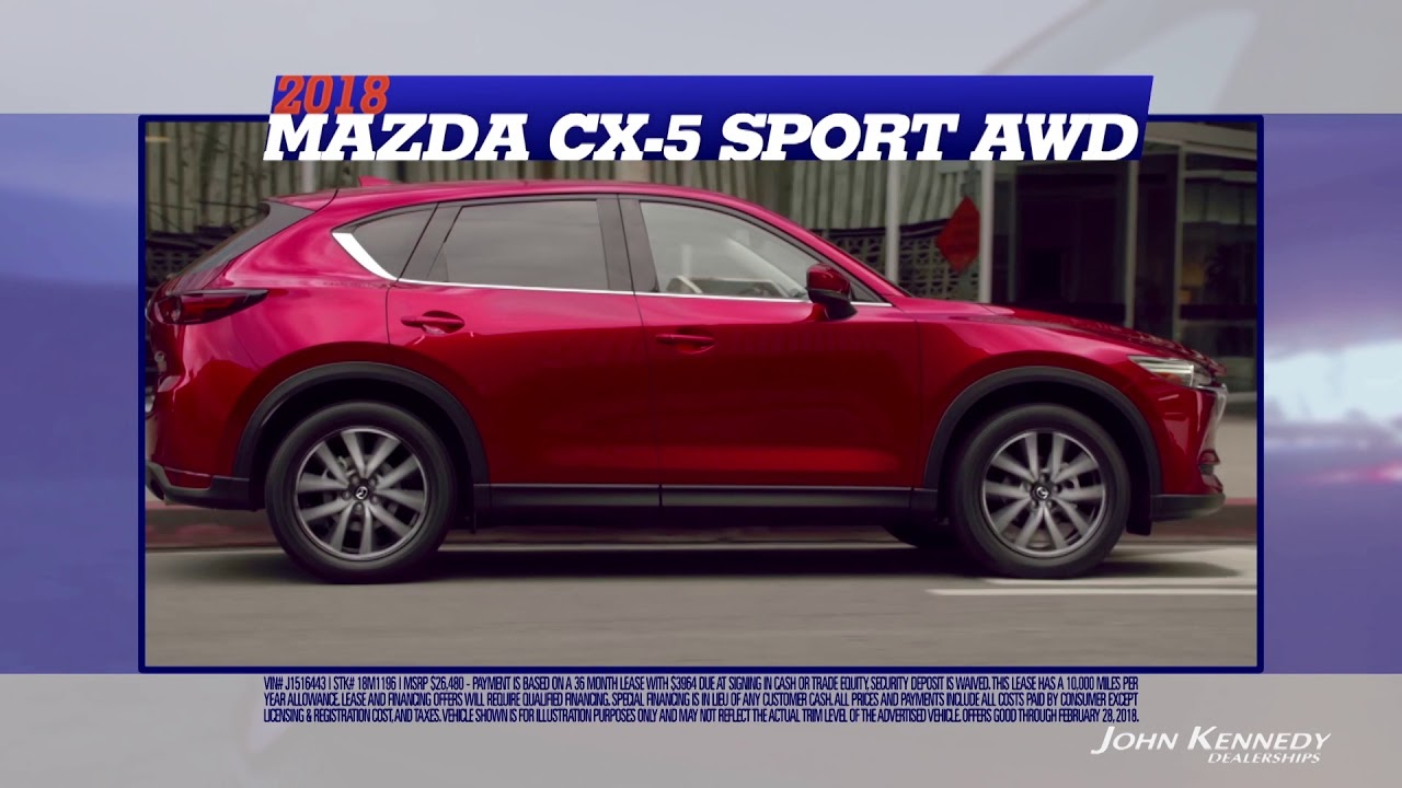 John Kennedy Mazda >> John Kennedy Mazda 2018 Mazda Cx 5 Sport Awd Feature For February