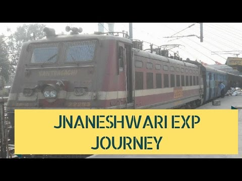 Journey in 12101 Lokmanya T- Howrah Jnaneshwari Express from Kalyan to Nagpur-INDIAN RAILWAYS