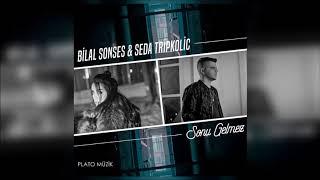 Bilal Sonses feat. Seda Tripkolic - Sonu Gelmez (2020)