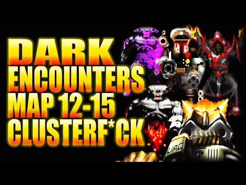 General Roasterock?! | Complex Doom/DUSTED/CLUSTERF*CK | Dark Encounters Map 12-15