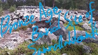 1分世界遺産 349 サンマルラハデンマキの青銅器時代の石塚群 フィンランド⑤