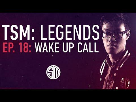 TSM: LEGENDS - Episode 18 - Wake Up Call