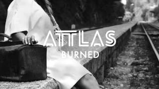 ATTLAS - Burned