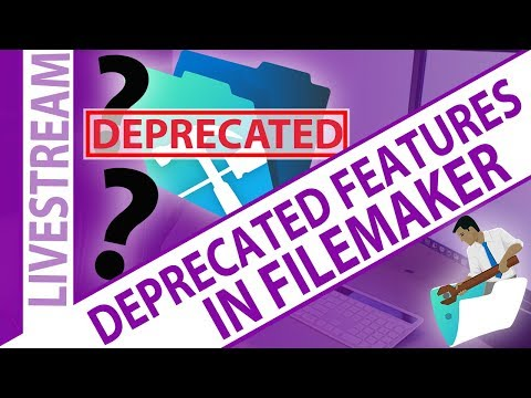 Deprecated Features in FileMaker