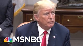 President Donald Trump's List Of 'Good Guys'   All In   MSNBC