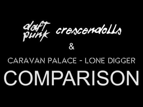 Crescendolls & Lone Digger comparison