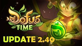 DOFUS Time – The Ouginaks – Update 2.40