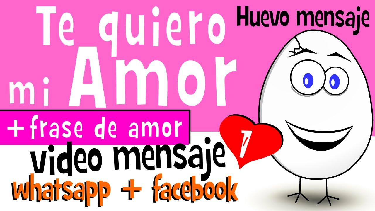 Te Quiero Mi Amor Frases De Amor 1 Videos Para