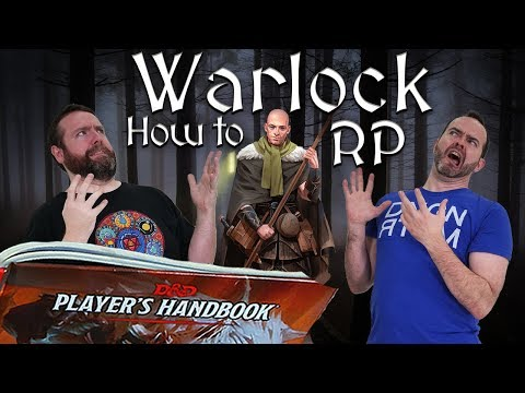 Warlocks: How to RP Classes in 5e Dungeons & Dragons - Web DM