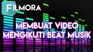 Video Cara Membuat Video Mengikuti Beat Musik Di Filmora download MP3, 3GP, MP4, WEBM, AVI, FLV Oktober 2018