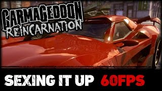 Carmageddon: Reincarnation - Sexing It Up [60FPS]