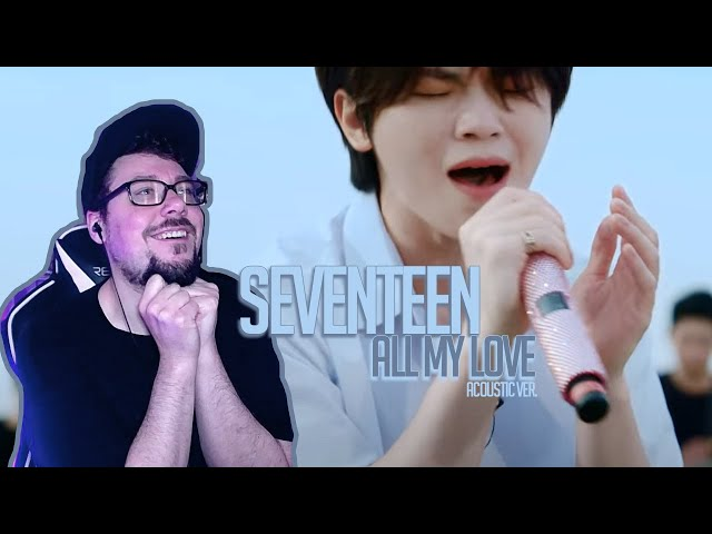 Mikey Reacts to SEVENTEEN(세븐틴) - 겨우 (All My Love) Acoustic Ver.