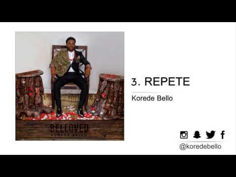 Korede Bello - REPETE