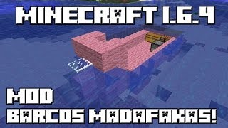 Minecraft 1.6.4 MOD LOS BARCOS MADAFAKAS!