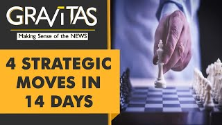 Gravitas: Here are India's 4 strategic moves in 14 days