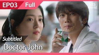 [CC/FULL] Doctor John EP03 | 의사요한