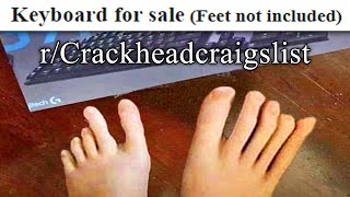 r/Crackheadcraigslist | those toes for sale?
