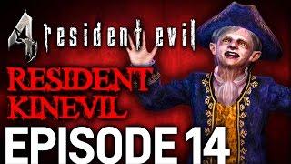 Resident Evil 4 Episode 14 - Resident Kinevil