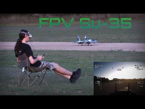 SU-35 Exciting FPV Flights! - HD 50fps