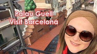 Visit Barcelona - Palau Güell