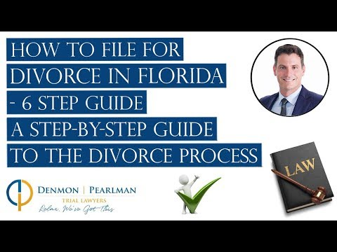 How to File for Divorce in Florida  - 6 Step Guide    A Step-By-Step Guide to the Divorce Process