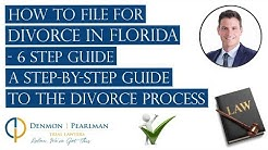 How to File for Divorce in Florida  - 6 Step Guide  | A Step-By-Step Guide to the Divorce Process