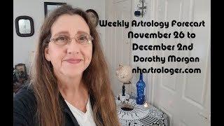 #Astrology Forecast Week of #November 26 to December 2nd Dorothy Morgan