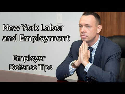 New York Labor and Employment Employer Defense Tips