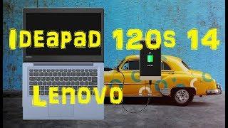 Обзор ноутбука Lenovo IdeaPad 120S-14