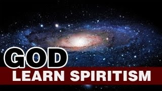 Learn Spiritism Class 1 - God