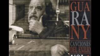 Horacio Guarany - Canciones del exilio