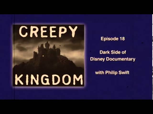 The Dark Side of Disney Documentary - CK Classic Podcast