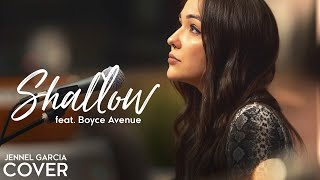 Shallow - Lady Gaga, Bradley Cooper (A Star Is Born)(Jennel Garcia & Boyce Avenue acoustic cover)