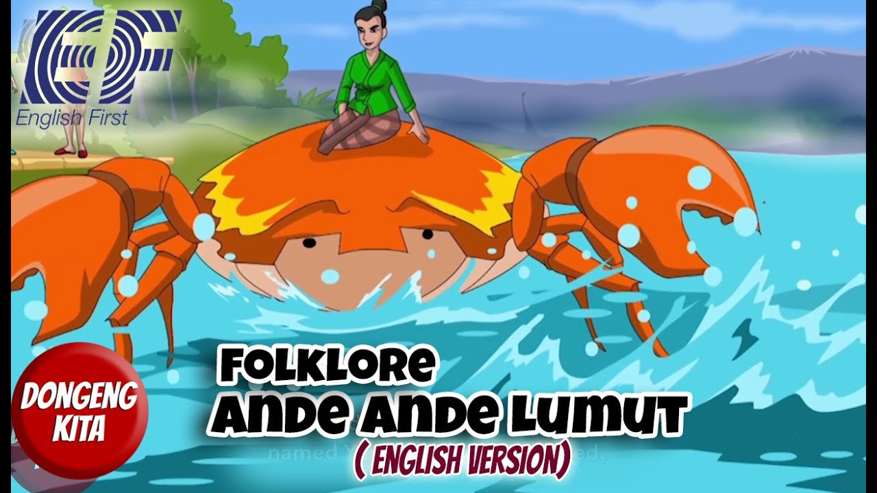Folklore - Ande Ande Lumut - English Version - ( EF - English First Version )