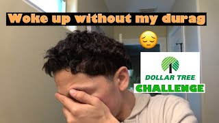 Straight hair waver wakes up without his durag   Dollar Tree challenge