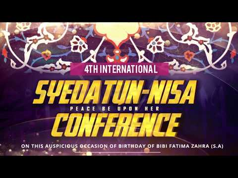 4th International - Syeda tun Nisa (PBUH)  Conference-  Frankfurt Germany 2018 HIDAYAT TV