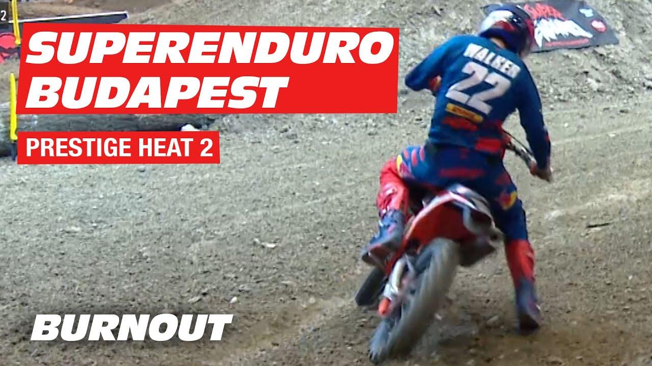 PRESTIGE HEAT 2 | FULL RACE | FIM SuperEnduro Budapest 2020 | BURNOUT
