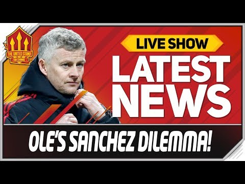 Solskjaer's Sanchez Ultimatum! Man Utd News