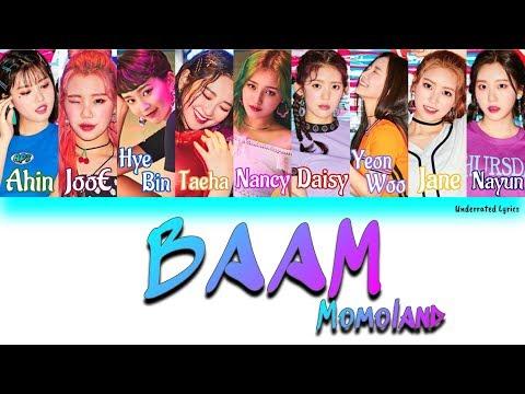 Momoland: BAAM (Han/Rom/Eng Color Coded Lyrics)