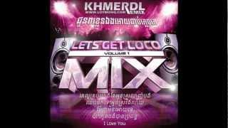 01 khmerdl remix ke laor krob yang tae oun srolanh bong