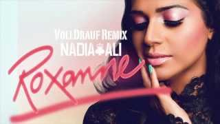 Nadia Ali - Roxanne (Volldrauf Remix) [FREE DL]