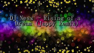 Download DJ Ness - Rising of a Dream (Jappy Remix)