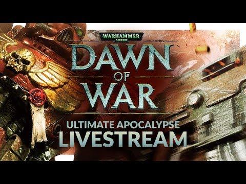 DAWN OF WAR ULTIMATE APOCALYPSE MOD   Multiplayer Livestream #1 - Nostalgia Knights