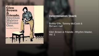 Determination Skank