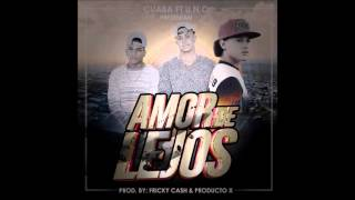 Cuaba - Amor De Lejos ft. UNO (Audio)