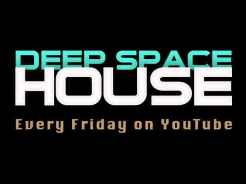 Deep Space House Show 013 | Epic And Melodic Deep House Mix With Techno And Deep Tech House | 2012