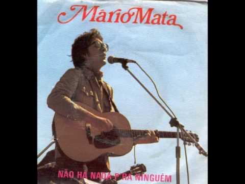Mario Mata - Não Há Nada P'ra Ninguém: Mario Mata - Não Há Nada P'ra Ninguém  Editado em 1981
